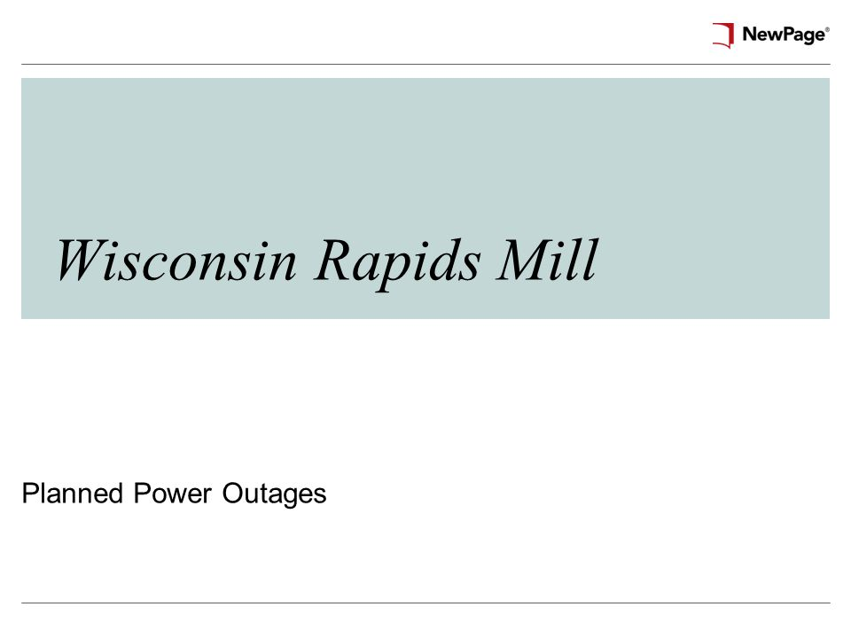 Wisconsin Rapids Mill Planned Power Outages