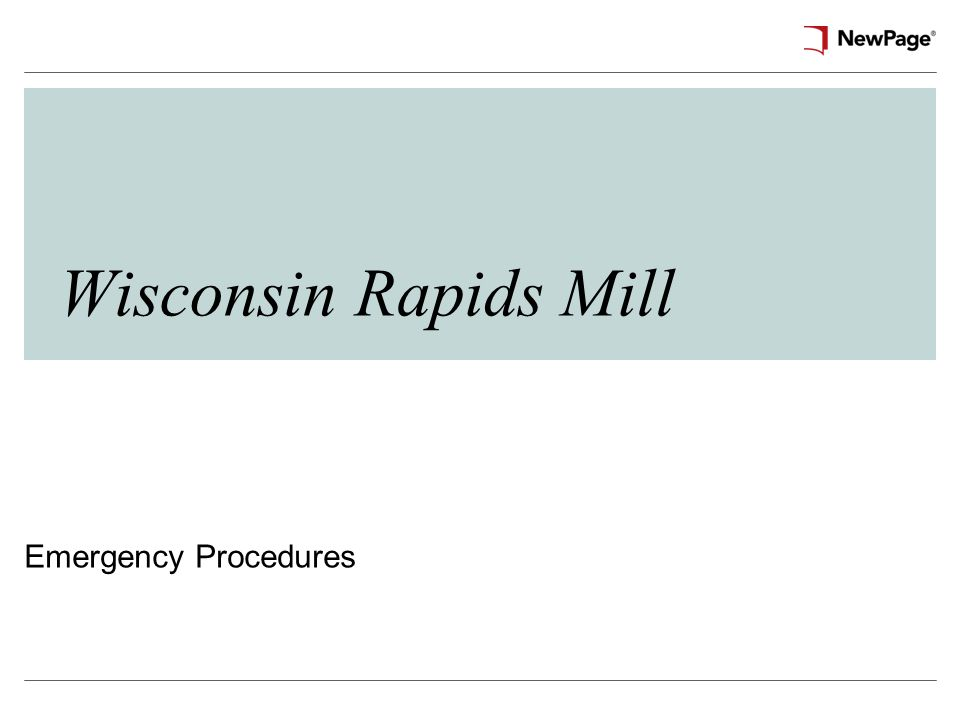 Wisconsin Rapids Mill Emergency Procedures