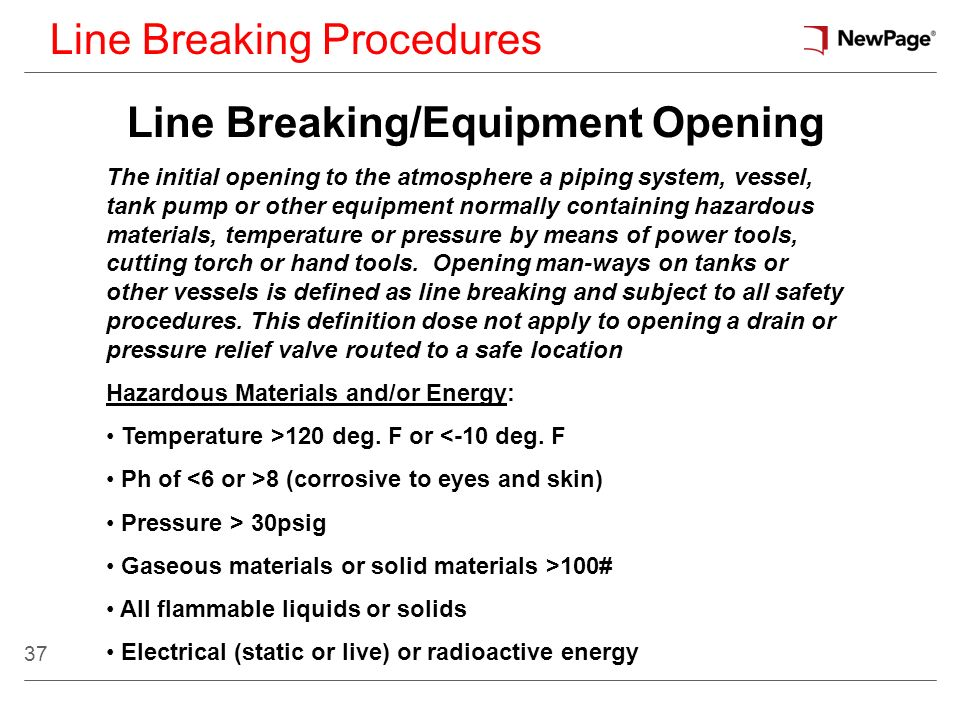 Line Breaking/Equipment Opening