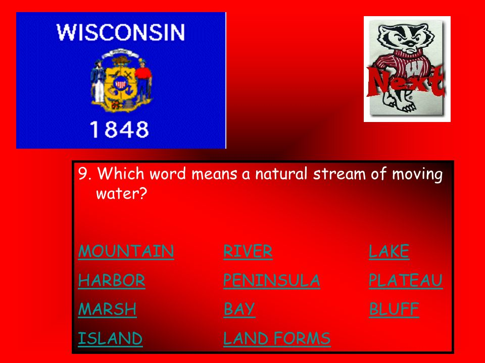 9. Which word means a natural stream of moving water