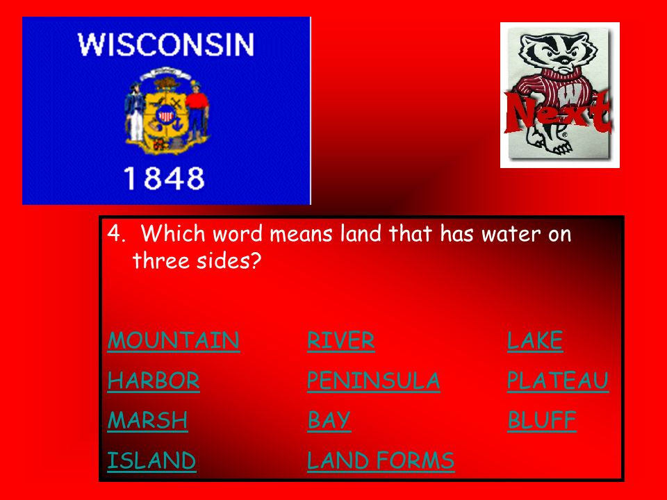 4. Which word means land that has water on three sides