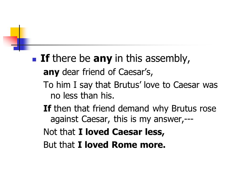 marc anthony speech analysis example This lesson analyzes the speech given by mark antony over caesar's body in shakespeare's 'julius caesar' having received permission from caesar's.