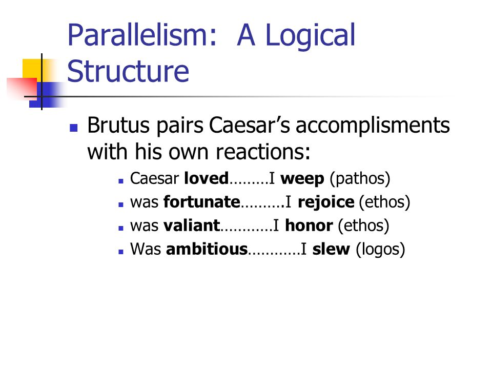 Parallelism: A Logical Structure