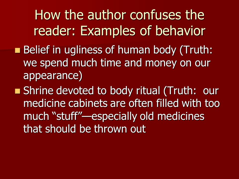 How the author confuses the reader: Examples of behavior
