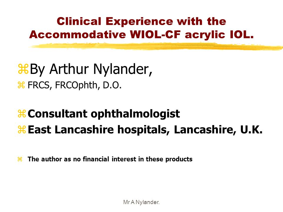 Clinical Experience with the Accommodative WIOL-CF acrylic IOL.