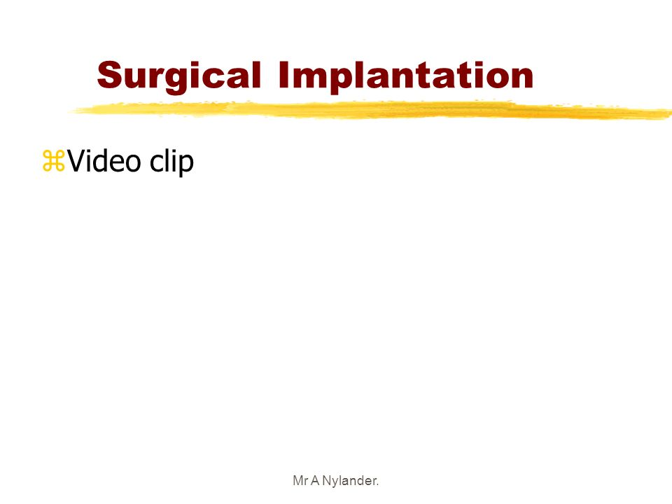 Surgical Implantation