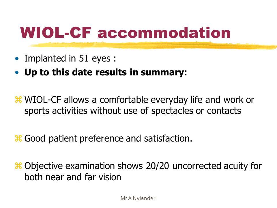 WIOL-CF accommodation