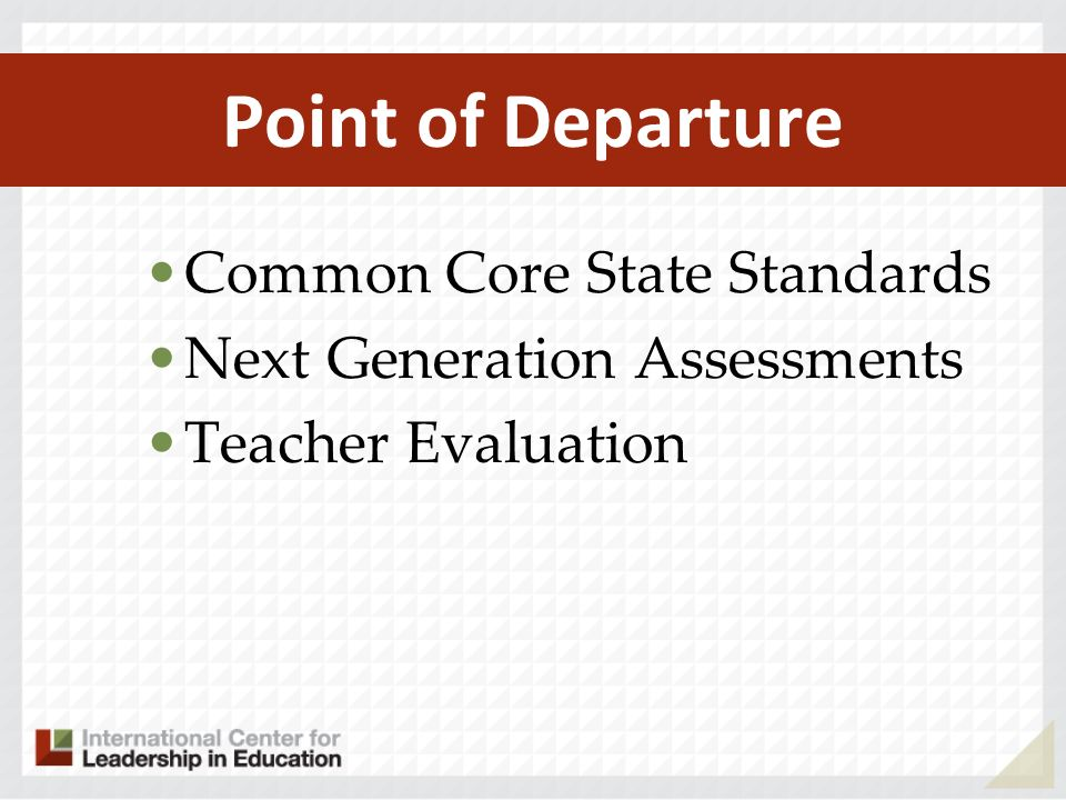 Point of Departure Common Core State Standards