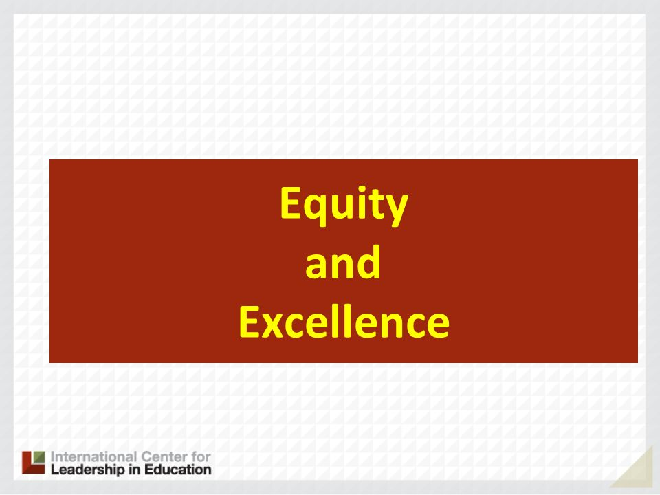 Equity and Excellence