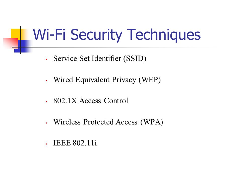 Wi-Fi Security Techniques