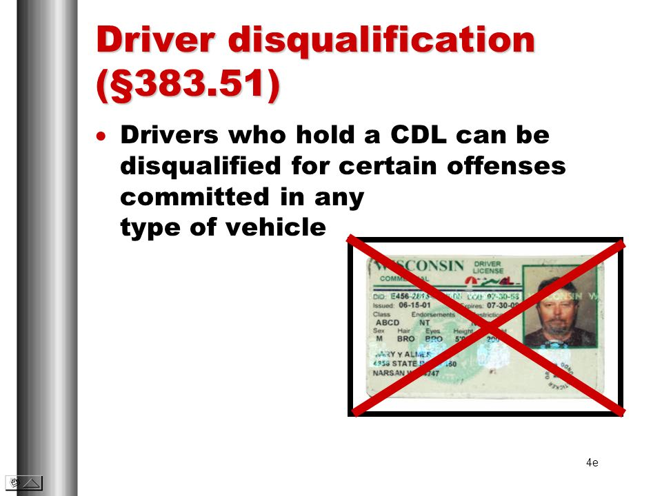 Driver disqualification (§383.51)