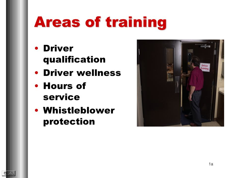 Areas of training Driver qualification Driver wellness