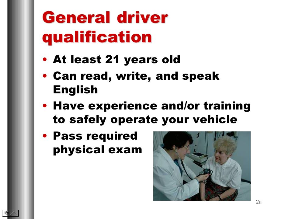 General driver qualification