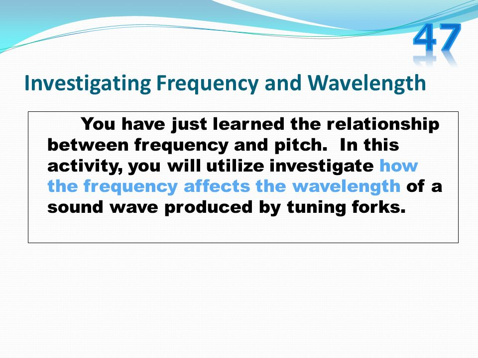 Investigating Frequency and Wavelength