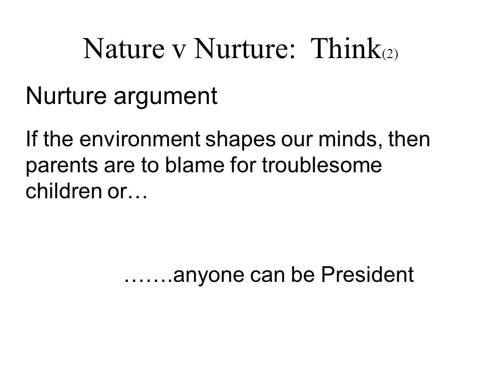 Nature v Nurture: Think(2)