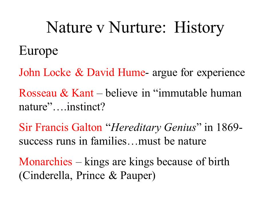 Nature v Nurture: History
