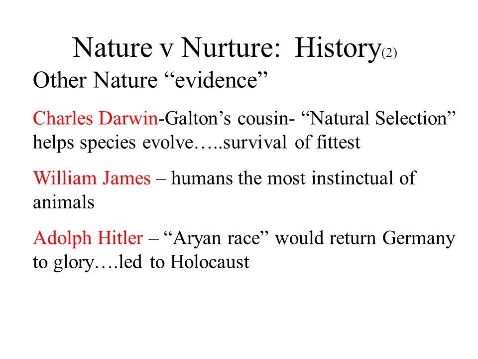 Nature v Nurture: History(2)