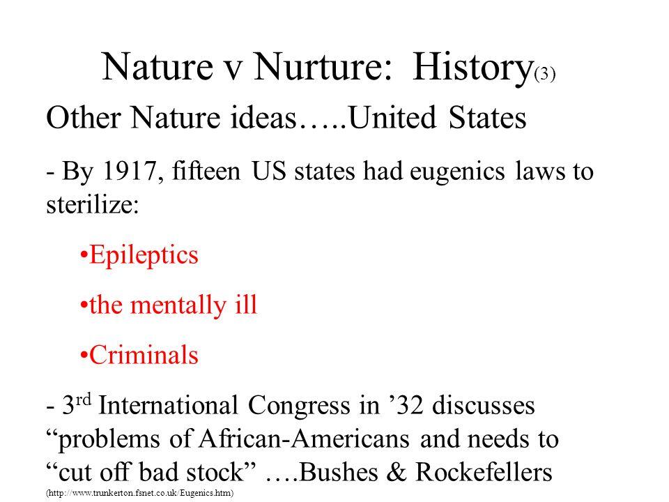 Nature v Nurture: History(3)
