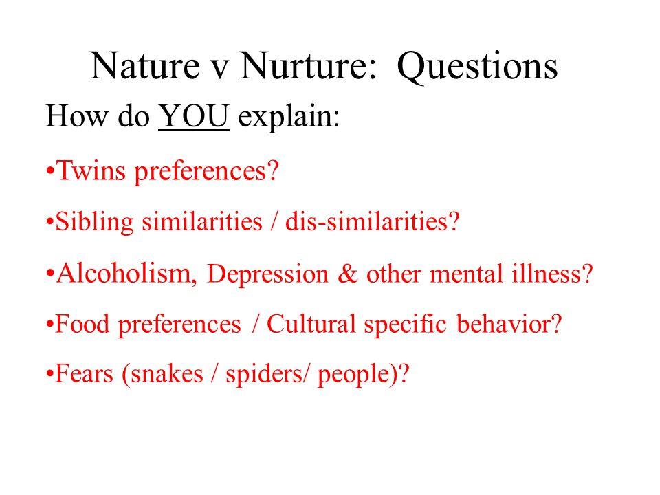 Nature v Nurture: Questions