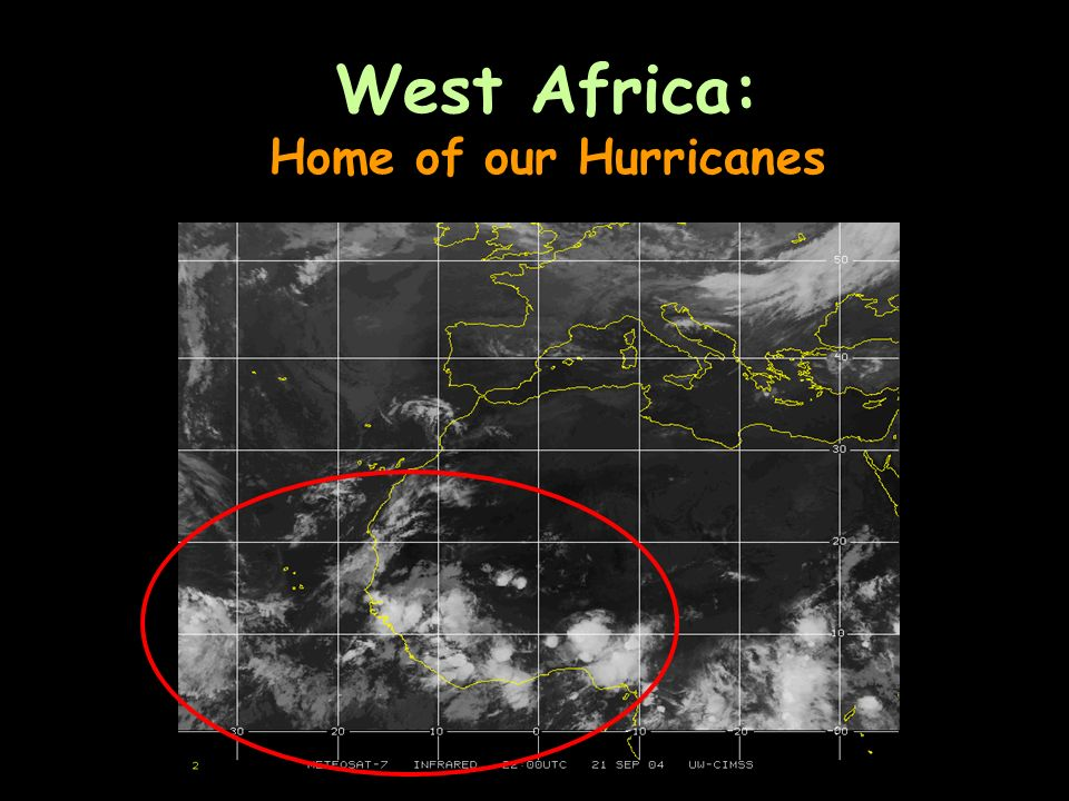West Africa: Home of our Hurricanes
