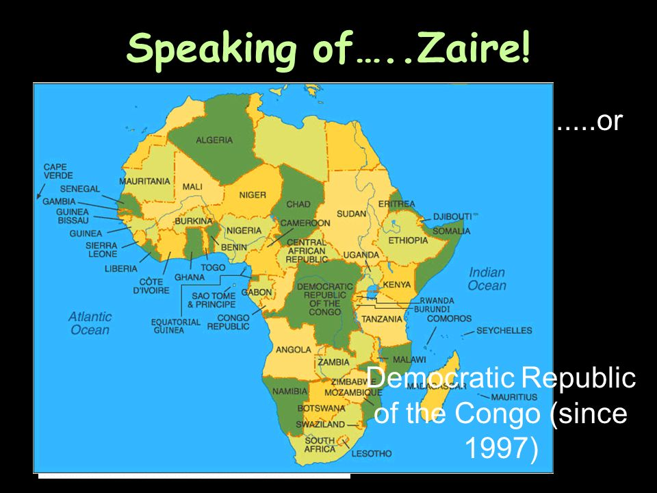 Democratic Republic of the Congo (since 1997)