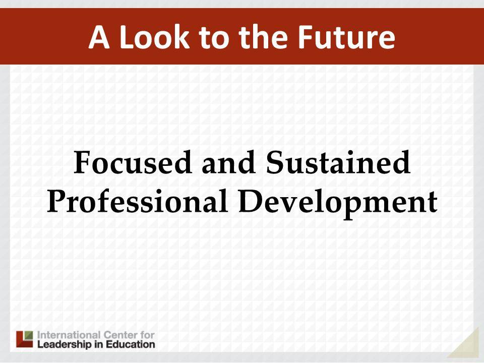 Focused and Sustained Professional Development