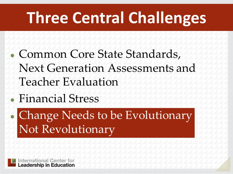Three Central Challenges