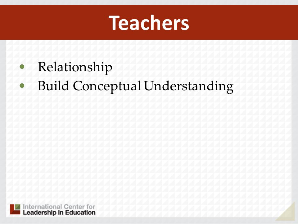 Teachers Relationship Build Conceptual Understanding