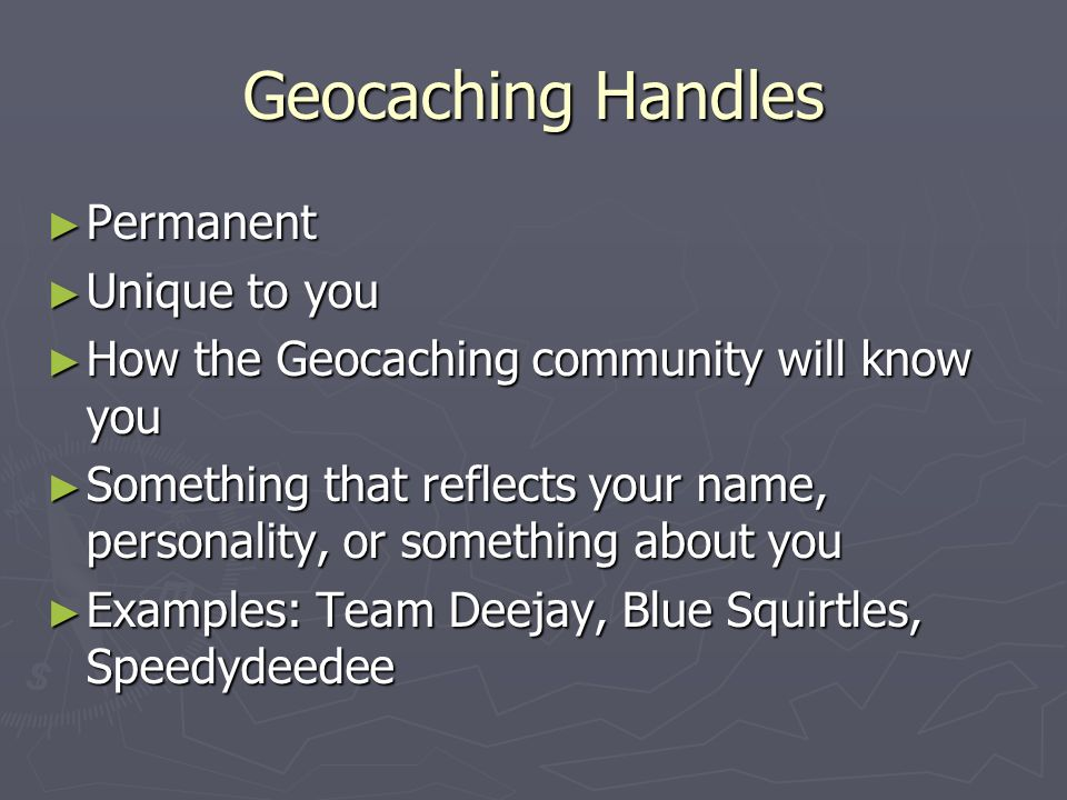 Geocaching Handles Permanent Unique to you