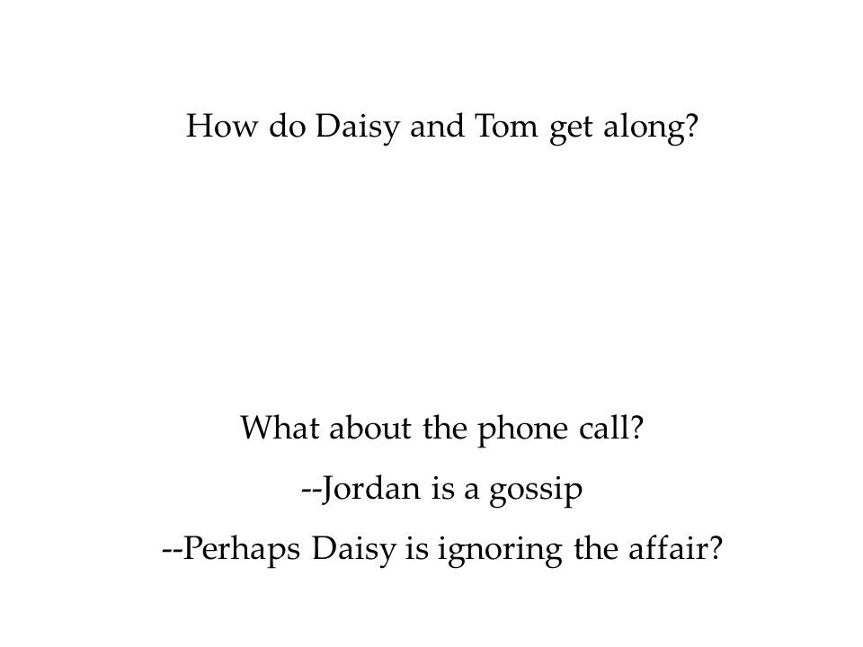 How do Daisy and Tom get along