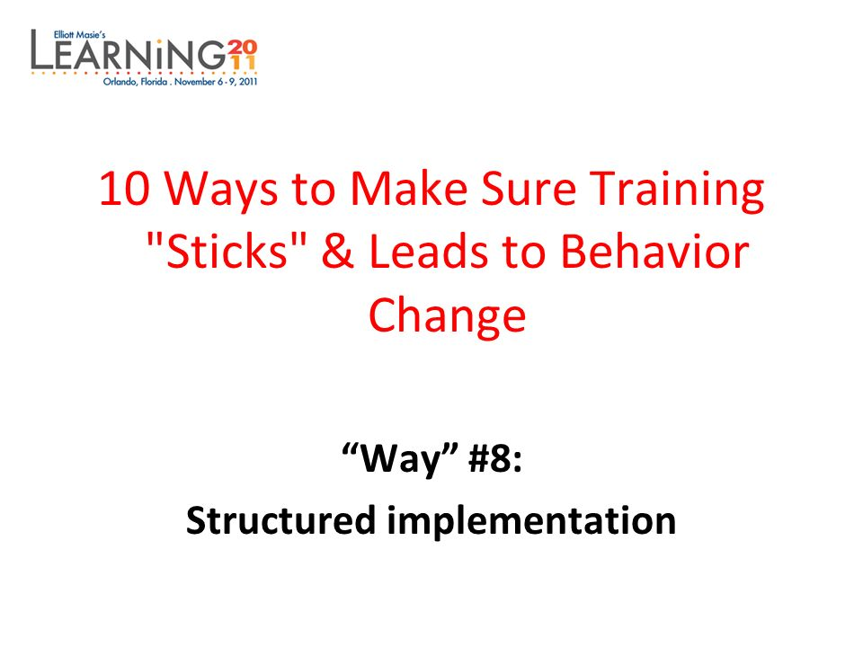 Structured implementation