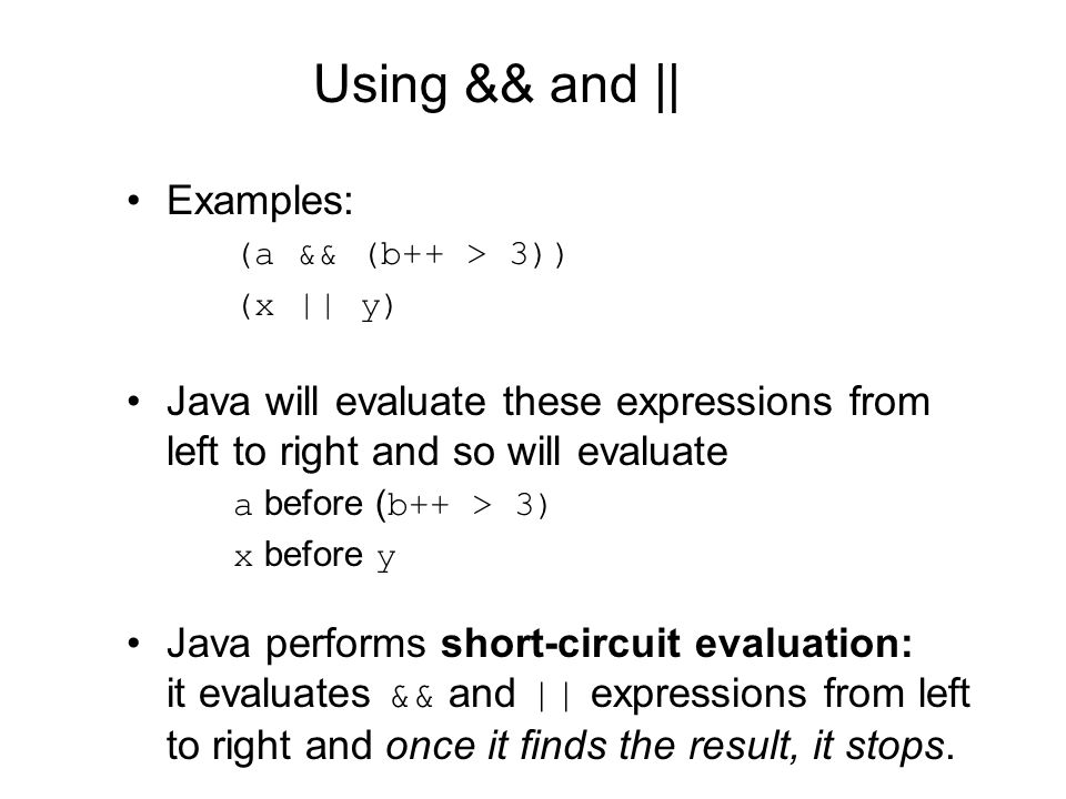 Using && and    Examples: