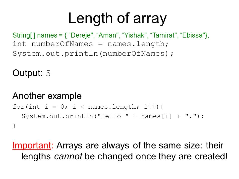 Length of array Output: 5 Another example