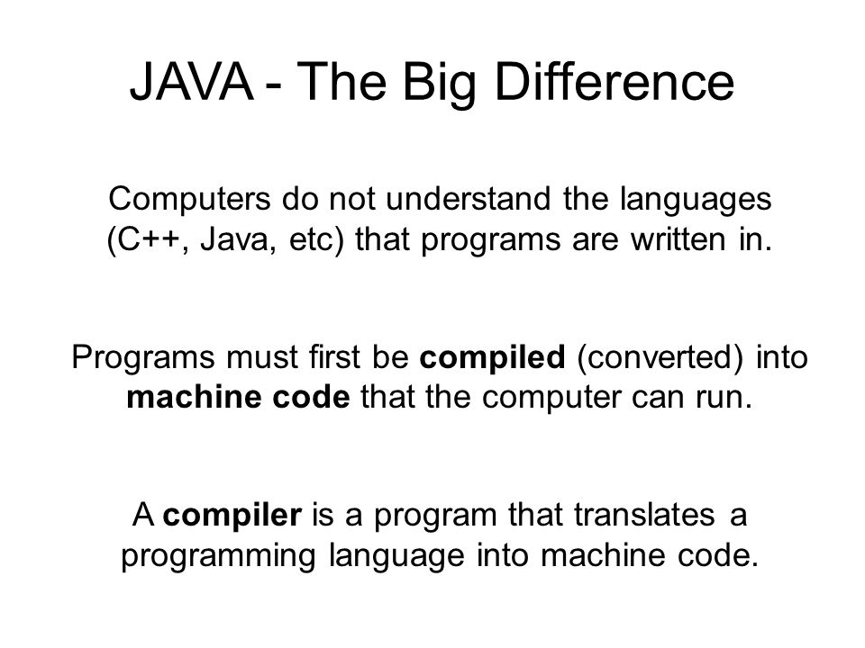 JAVA - The Big Difference
