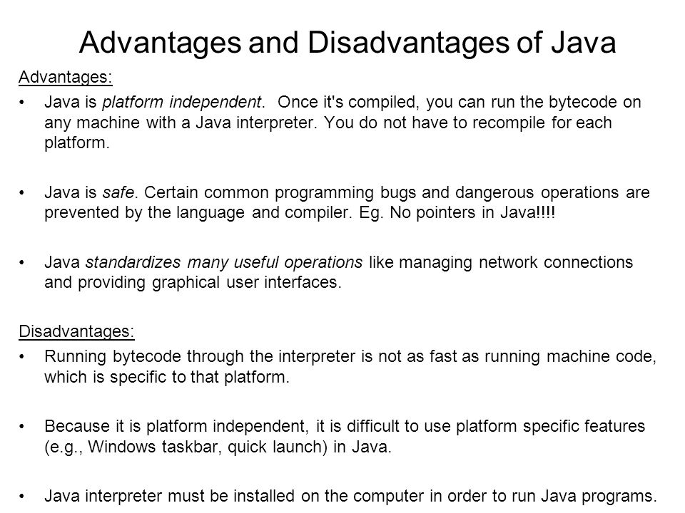 Advantages and Disadvantages of Java