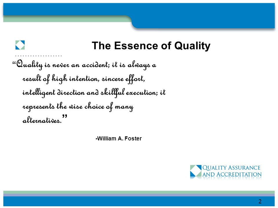 -William A. Foster The Essence of Quality