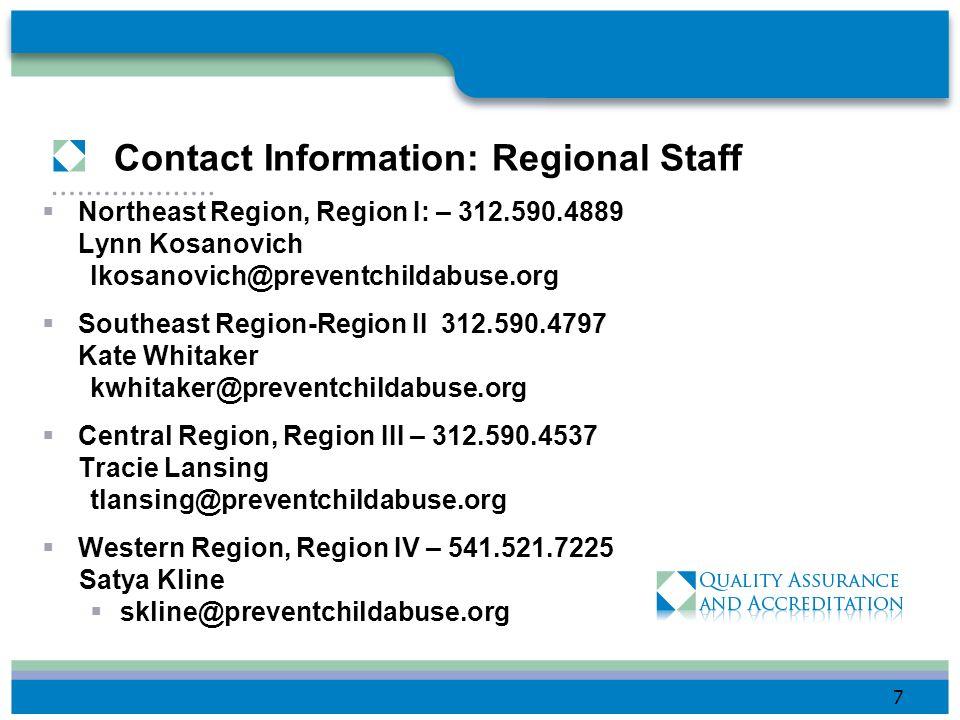 Contact Information: Regional Staff Northeast Region, Region I: – 312.590.4889. Lynn Kosanovich. lkosanovich@preventchildabuse.org.