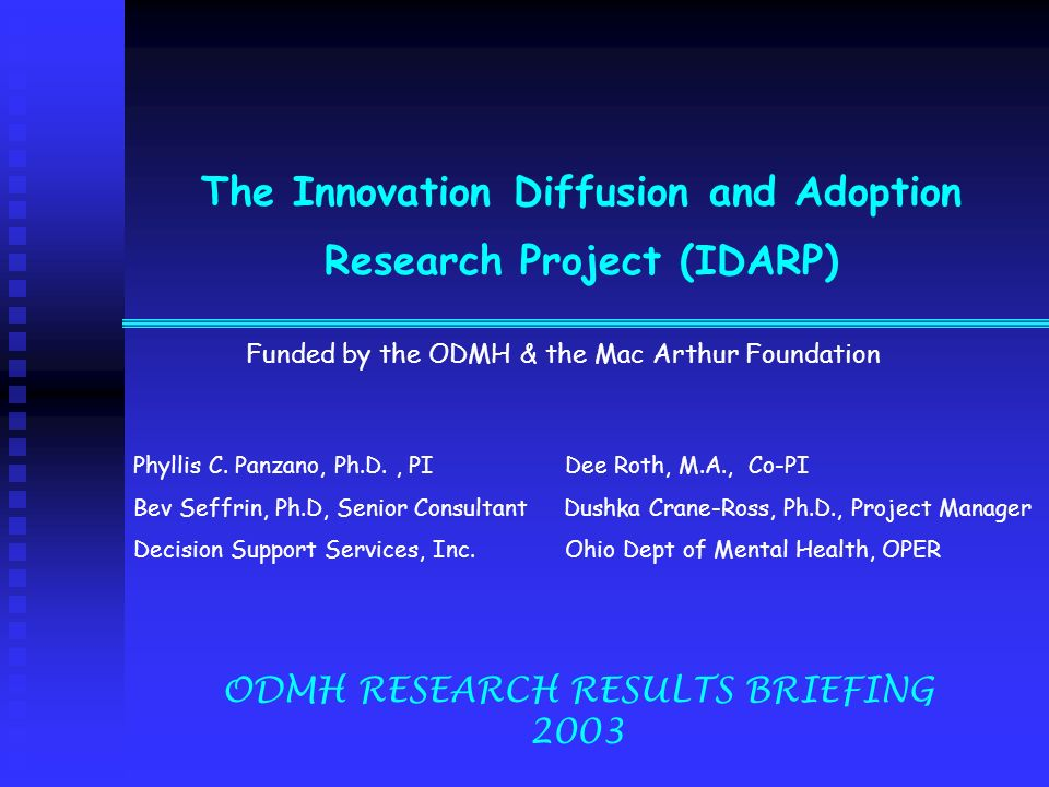 The Innovation Diffusion and Adoption Research Project (IDARP)