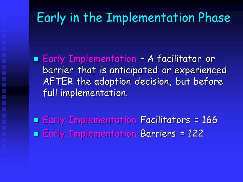 Early in the Implementation Phase