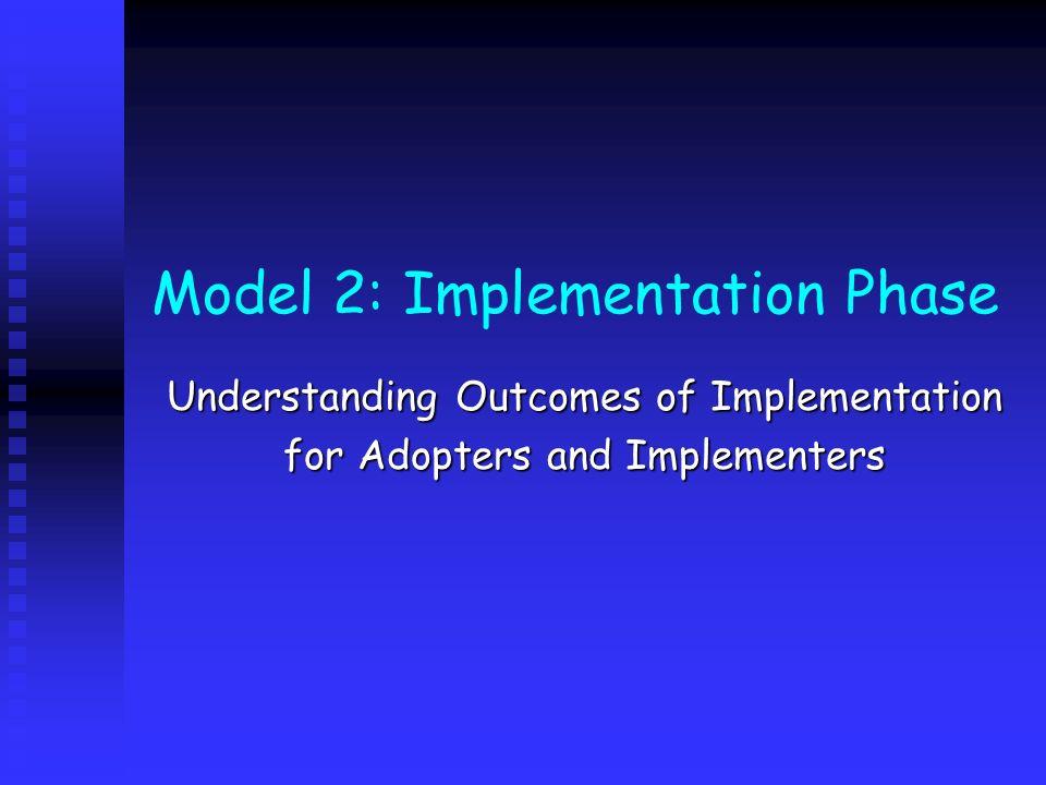 Model 2: Implementation Phase