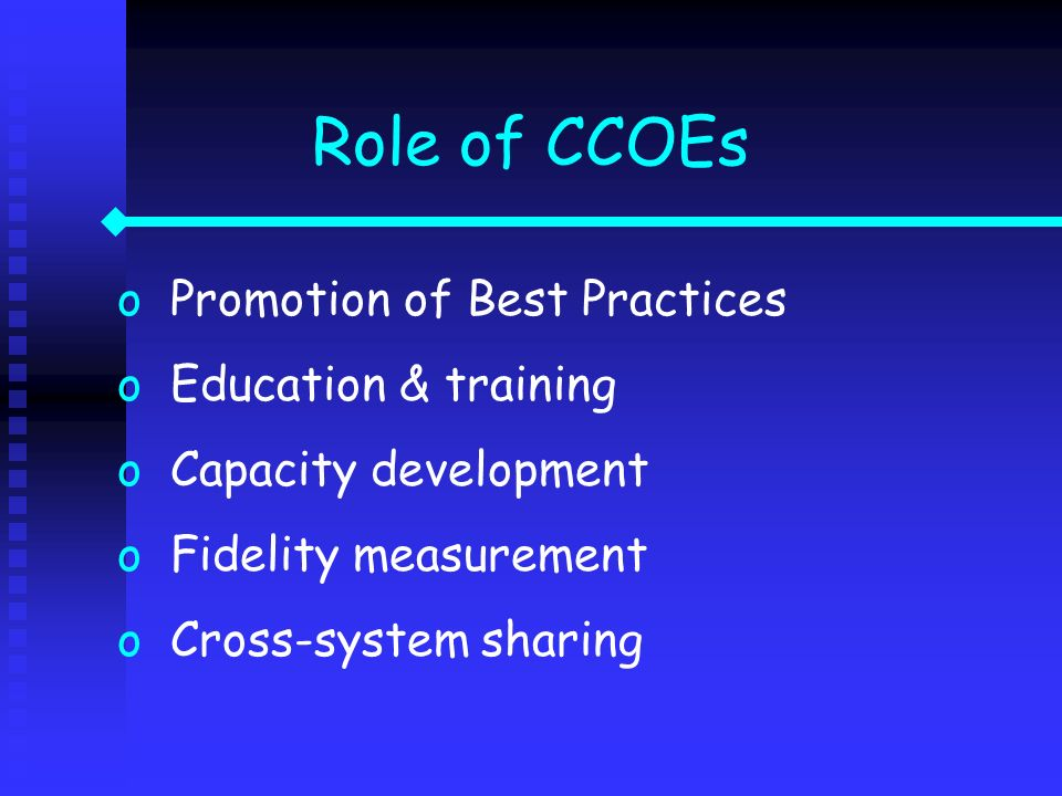 Role of CCOEs Promotion of Best Practices Education & training