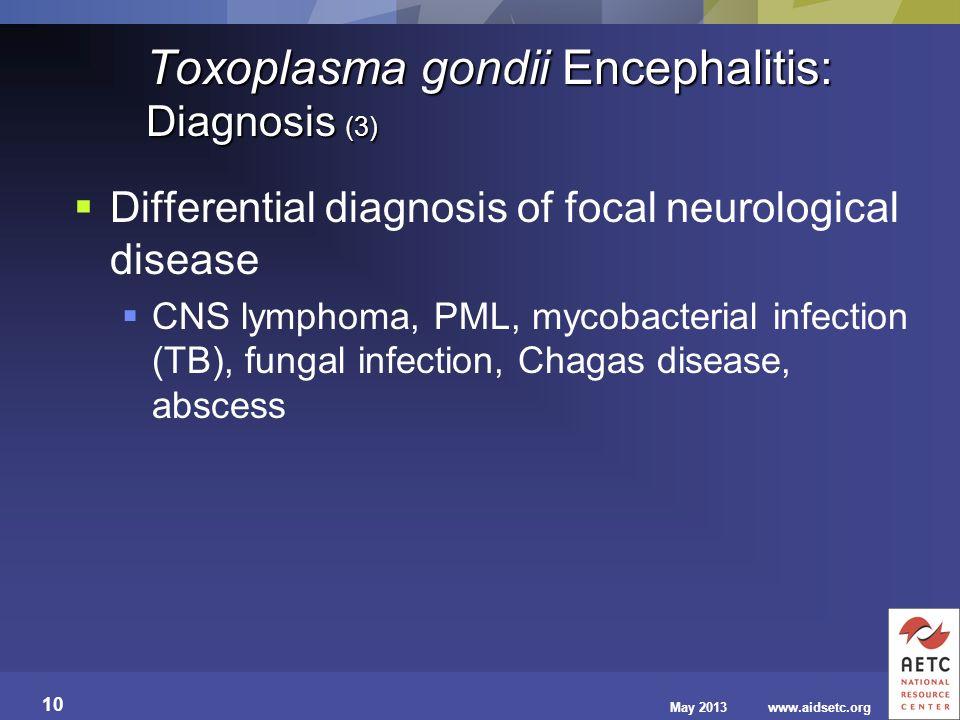 Toxoplasma gondii Encephalitis: Diagnosis (3)