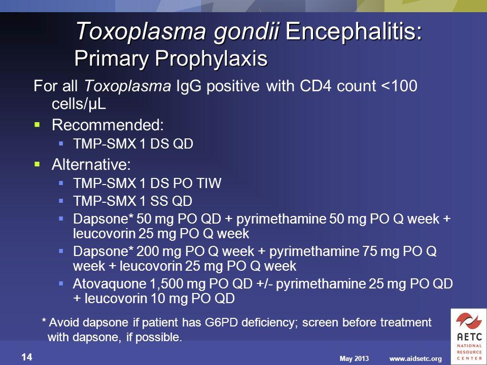 Toxoplasma gondii Encephalitis: Primary Prophylaxis
