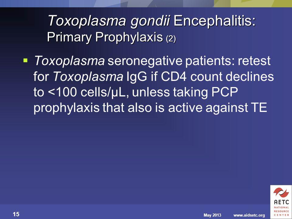 Toxoplasma gondii Encephalitis: Primary Prophylaxis (2)