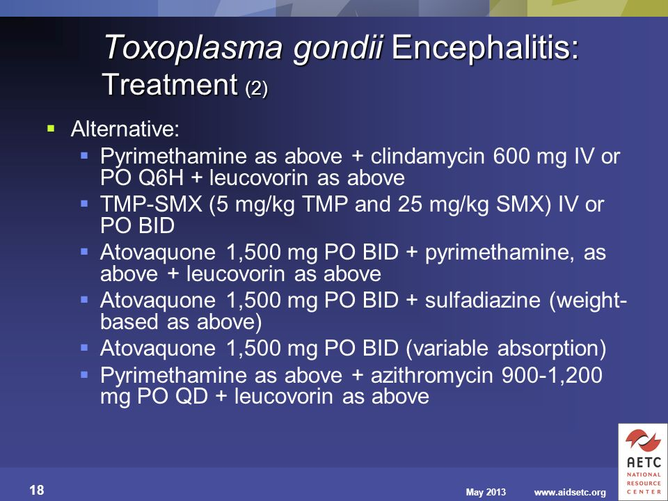 Toxoplasma gondii Encephalitis: Treatment (2)
