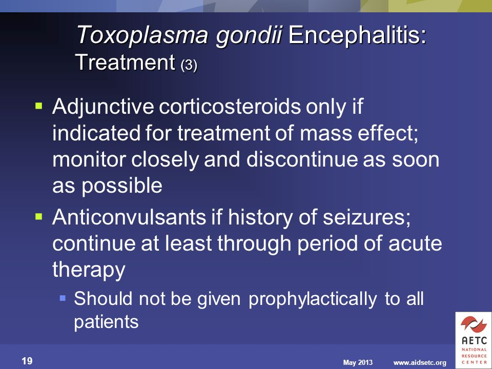 Toxoplasma gondii Encephalitis: Treatment (3)