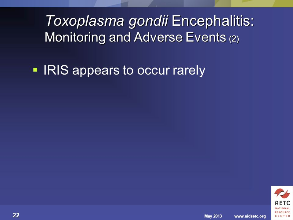 Toxoplasma gondii Encephalitis: Monitoring and Adverse Events (2)