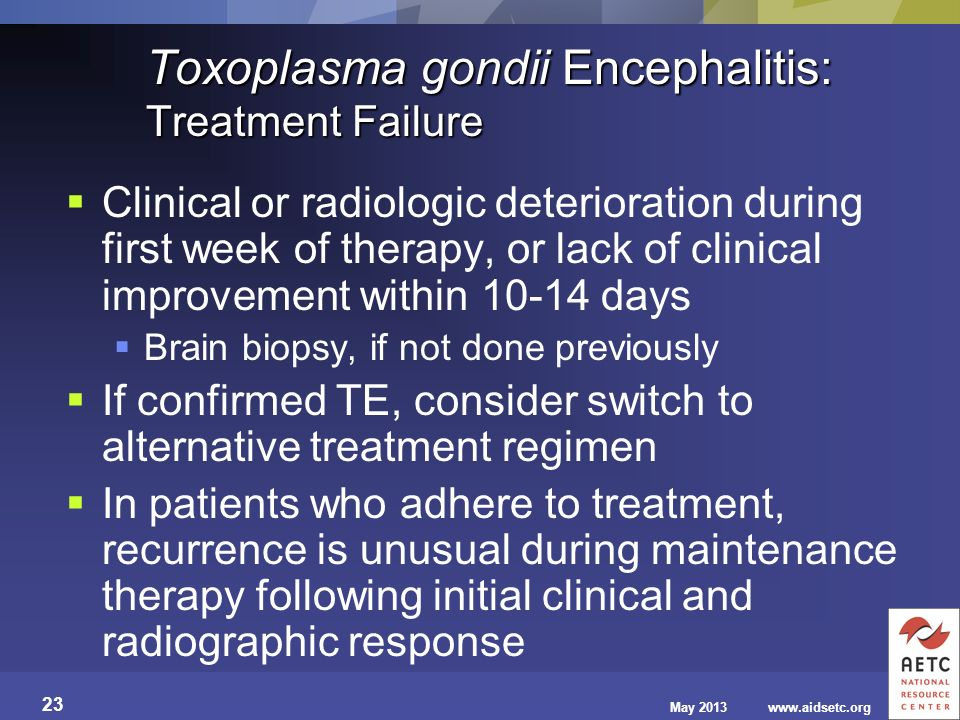 Toxoplasma gondii Encephalitis: Treatment Failure
