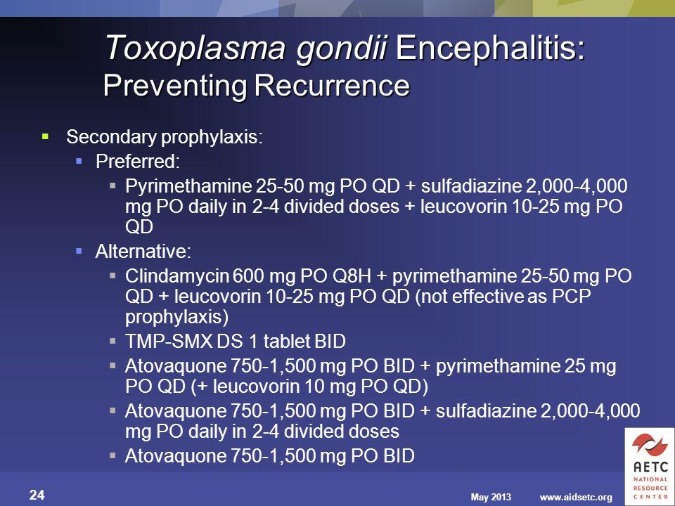 Toxoplasma gondii Encephalitis: Preventing Recurrence