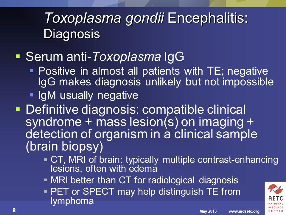 Toxoplasma gondii Encephalitis: Diagnosis